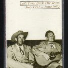 Hank Williams Sr. - Let's Turn Back The Years July 1951 - June 1952 Cassette Tape