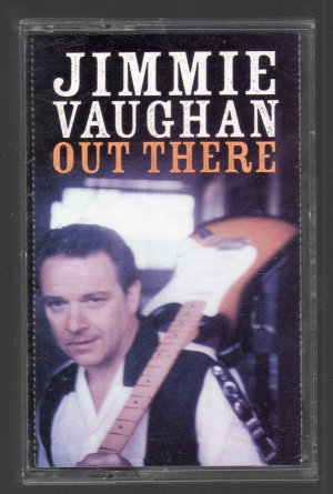 Jimmie Vaughan - Out There RARE Cassette Tape