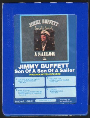 Jimmy Buffett - Son Of A Son Of A Sailor GRT 8-track tape