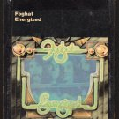 Foghat - Energized 8-track tape