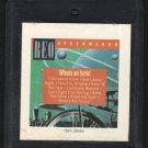REO Speedwagon - Wheels Are Turnin' 1984 CRC 8-track tape