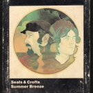 Seals & Crofts - Summer Breeze 1972 WB Art Sleeve 8-track tape