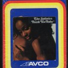 The Stylistics - Thank You Baby AVCO Sealed 8-track tape