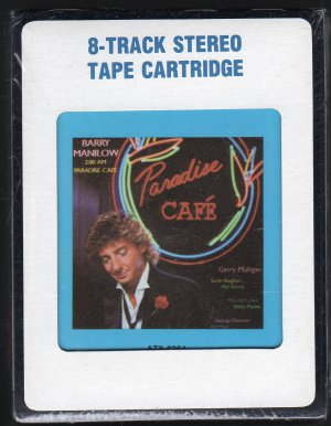 Barry Manilow - 2:00 AM Paradise Cafe 1984 CRC Sealed 8-track tape