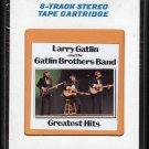 Larry Gatlin And The Gatlin Brothers Band - Greatest Hits 1980 CRC Sealed 8-track tape