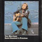 Van Morrison - St. Dominics Preview 1972 WB 8-track tape
