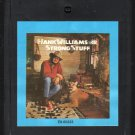 Hank Williams Jr. - Strong Stuff 1983 CRC 8-track tape