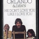 Tony Orlando & Dawn - He Don't Love You 1975 ELEKTRA C3 Cassette Tape