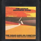 The Allman Brothers Band - The Road Goes On Forever 1975 CAPRICORN 8-track tape