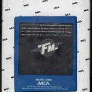 """FM"" - Original Movie Soundtrack 1978 MCA 8-track tape"