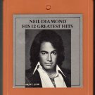 Neil Diamond - His 12 Greatest Hits CRC 8-track tape