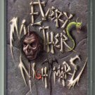 Every Mother's Nightmare - Every Mother's Nightmare Debut Cassette Tape