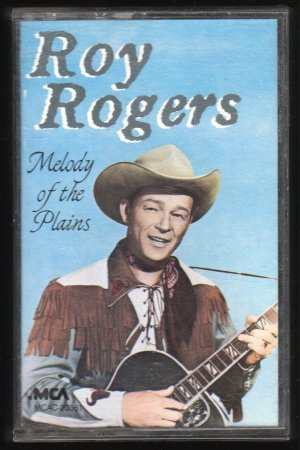 Roy Rogers - Melody Of The Plains Cassette Tape
