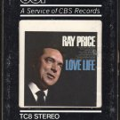 Ray Price - Love Life CBS CSP Re-issue T7 8-track tape