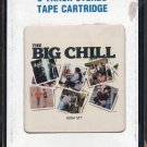 The Big Chill - More Songs From The Original Soundtrack 1984 CRC 8-track tape