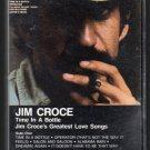 Jim Croce - Time In A Bottle Cassette Tape