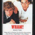 Wham! - Make It Big Cassette Tape