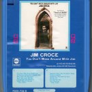 Jim Croce - You Don't Mess Around With Jim 1972 ABC Quadraphonic 8-track tape