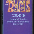 The Byrds - 20 Essential Tracks Cassette Tape