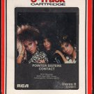 Pointer Sisters - Contact 1985 RCA 8-track tape