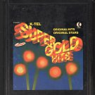 Super Gold Hits - Various Disco 1976 K-TEL 8-track tape