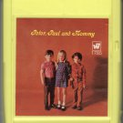 Peter, Paul & Mary - Peter, Paul & Mommy 1969 WB 8-track tape