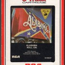 Alabama - Roll On 1984 RCA 8-track tape