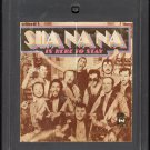 Sha Na Na - Sha Na Na Is Here To Stay 1977 BUDDAH 8-track tape