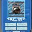 Freddy Fender - Swamp Gold 1974 GRT A23 8-track tape