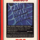 Pure Prairie League - Can't Hold Back 1979 RCA 8-track tape