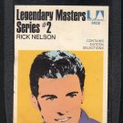 Ricky Nelson - Legendary Masters Series #2 1971 UA A30 8-track tape