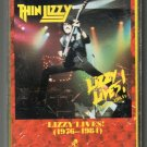 Thin Lizzy - Lizzy Lives! 1976-1981 C10 Cassette Tape