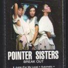 Pointer Sisters - Break Out C11 Cassette Tape