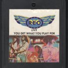 REO Speedwagon - You Get What You Play For LIVE 1977 EPIC A25 8-track tape