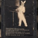 Steve Martin - A Wild And Crazy Guy 1978 WB A28 8-track tape