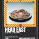 Head East - Flat As A Pancake 1975 A&M C10 Cassette Tape