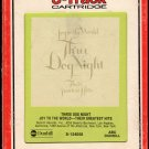 Three Dog Night - Joy To The World Their Greatest Hits 1974 RCA ABC A18E 8-track tape