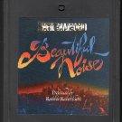 Neil Diamond - Beautiful Noise 1976 CBS PROMO A21B 8-track tape