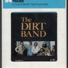 The Dirt Band - The Dirt Band 1978 CRC UA Sealed A14 8-track tape