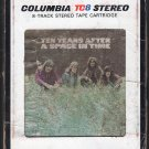 Ten Years After - A Space In Time 1971 CBS A20 8-track tape