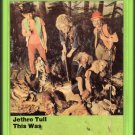 Jethro Tull - This Was 1968 Debut 1973 CHRYSALIS Re-issue A52 8-track tape