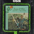 Sonny & Cher - All I Ever Need Is You 1971 KAPP A22 8-track tape