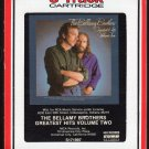 The Bellamy Brothers - Greatest Hits Vol 2 1986 RCA CURB A46Z 8-track tape