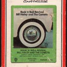 Bill Haley And The Comets - Rock N' Roll Revival 1971 RCA WB A42 8-TRACK TAPE