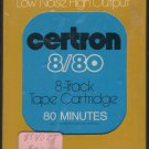 Certron 8/80 - 80 min. Blank Sealed New A36 8-TRACK TAPE