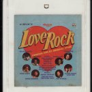 Love Rock - Original Hits Original Stars 1980 RONCO A17A 8-TRACK TAPE