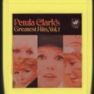 Petula Clark - Petula Clark's Greatest Hits Vol 1 1968 WB A17 8-TRACK TAPE