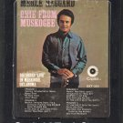 Merle Haggard - Okie From Muskogee 1969 CAPITOL A17C 8-TRACK TAPE