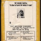 The Hillside Singers - I'd Like To Teach The World To Sing 1971 GRT A17C 8-TRACK TAPE