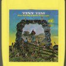 Tiny Tim - For All My Little Friends 1969 REPRISE A7 8-TRACK TAPE